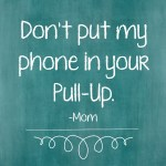 Things-I-Never-Thought-Id-Say-no-phone-in-pull-up