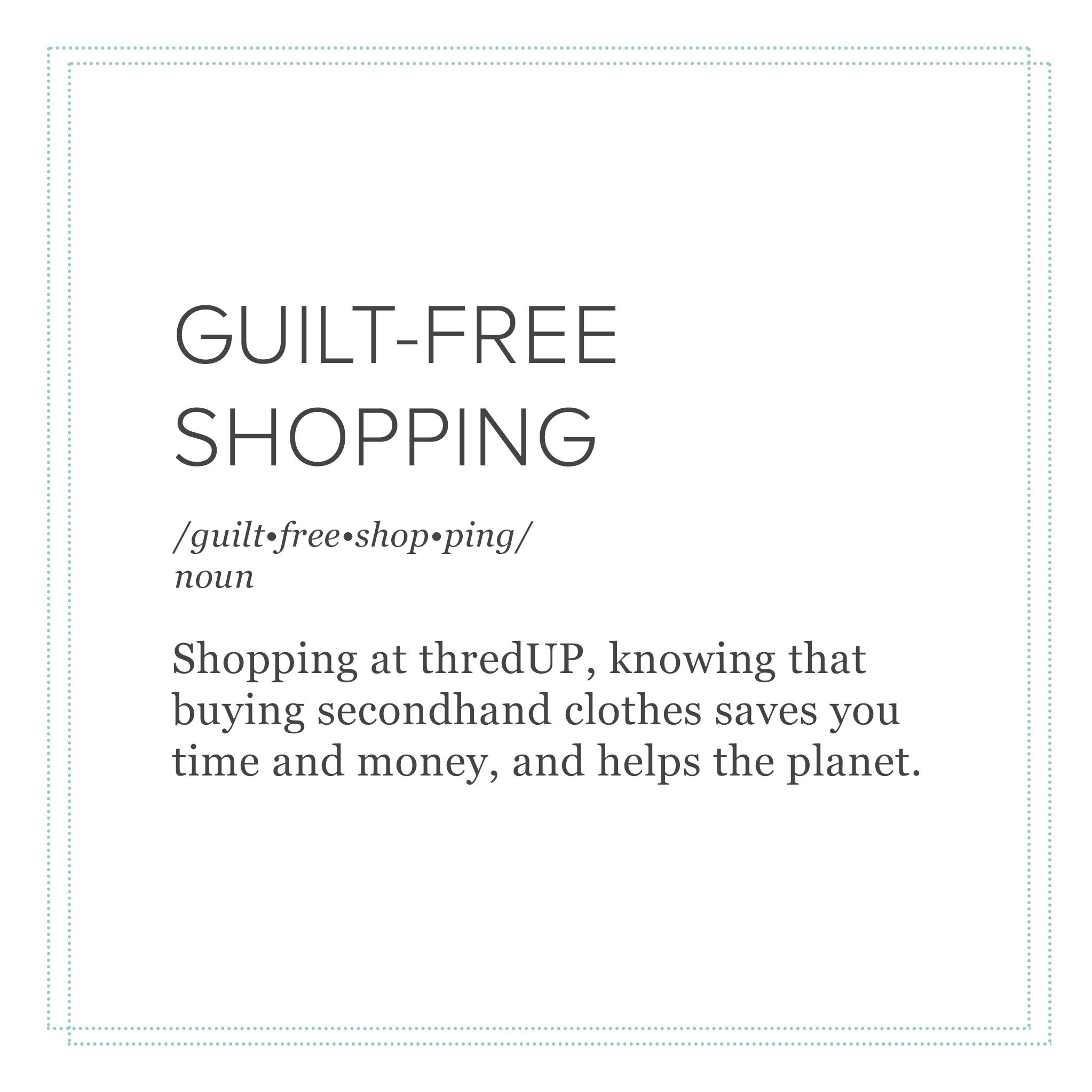 103116_thredUPedia_guiltFreeDefinition_blog.jpg