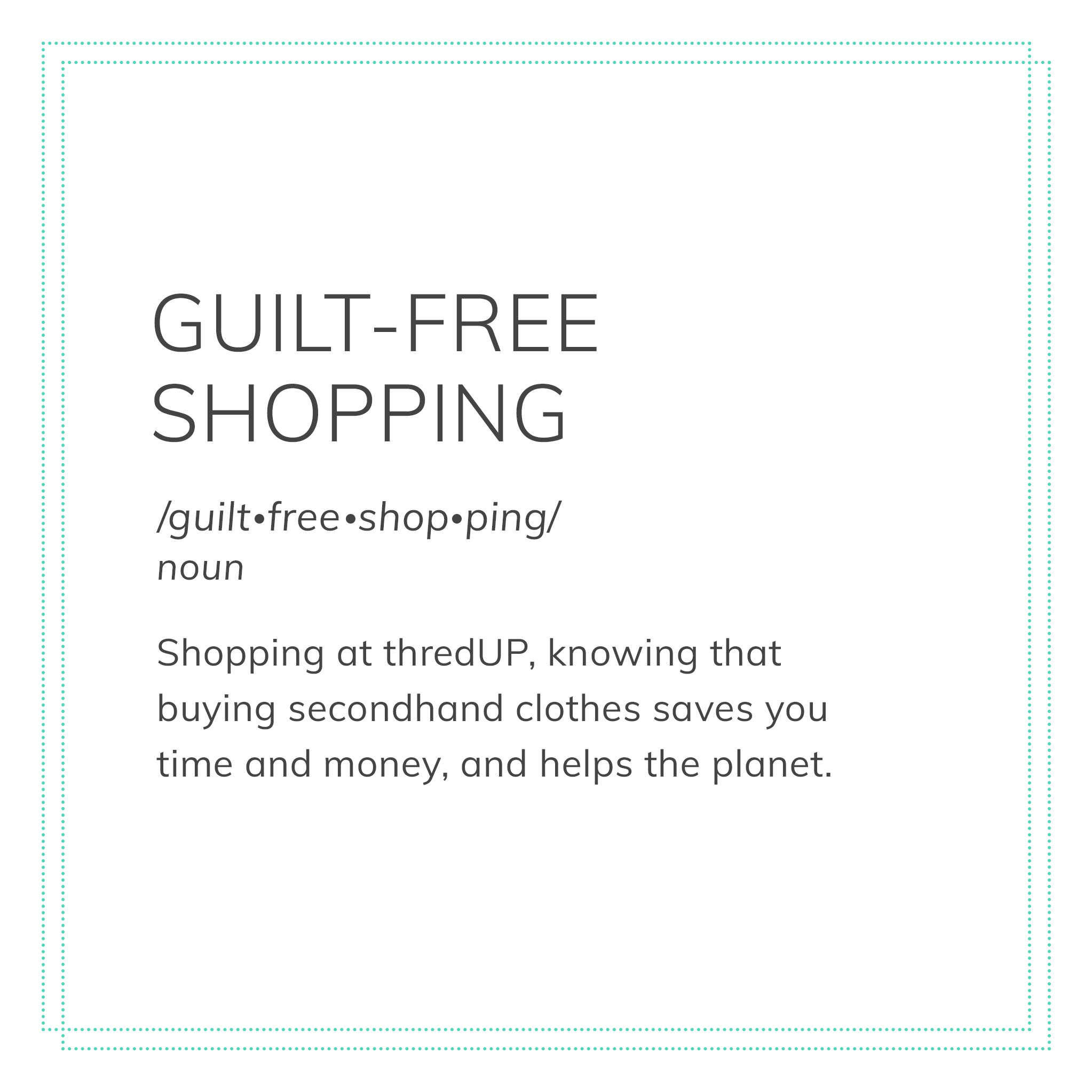 thredUPedia-definition-guiltFreeShopping