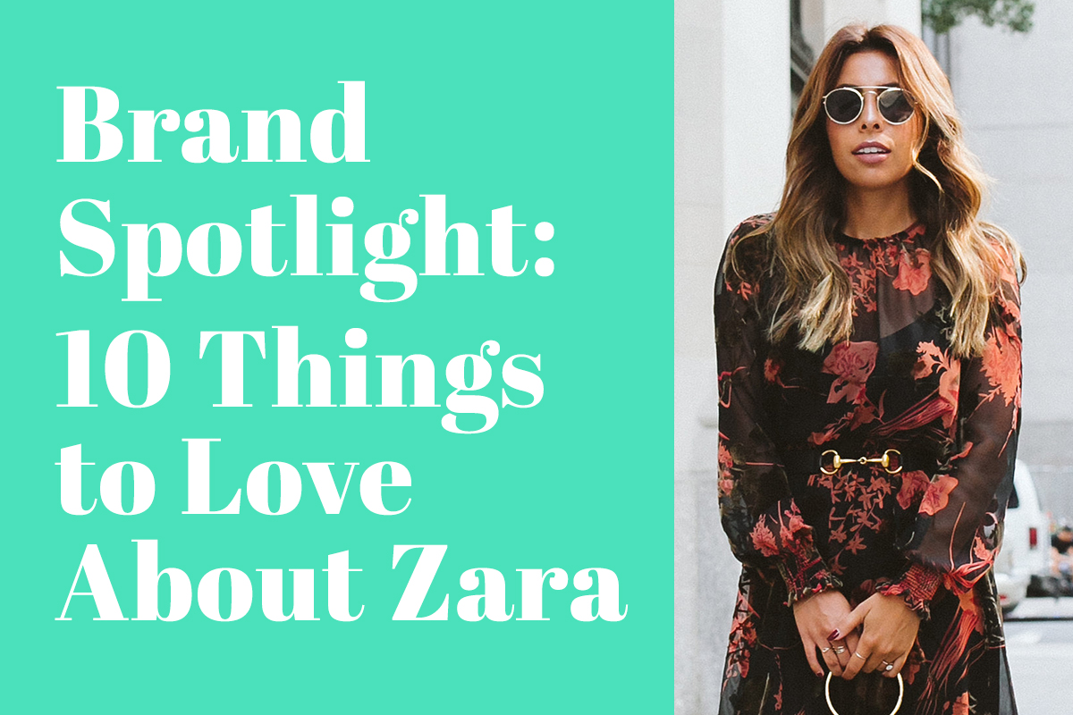 Brand Spotlight: 10 Things to Love About Zara   thrEDIT